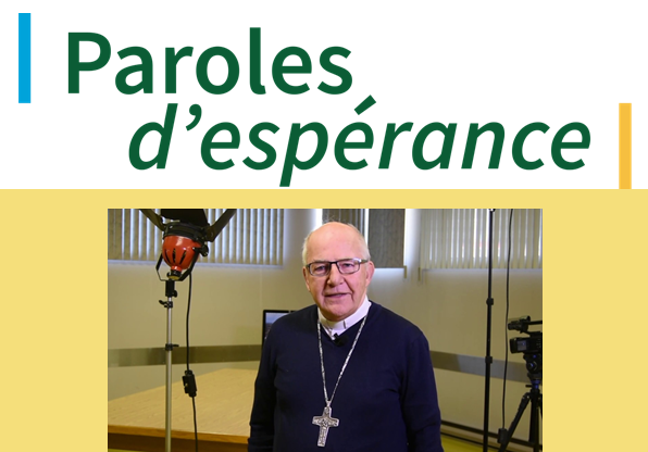 Paroles d'espérance – vidéos par le diocèse de Saint-Jean-Longueuil